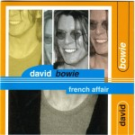 David Bowie 1999-10-14 Paris ,Elysee Montmartre - French Affair - (Soundboard) - SQ -10
