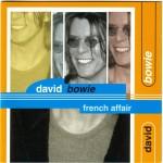David Bowie 1999-10-14 Paris ,Elysee Montmartre - French Affair - (Soundboard) - SQ -10