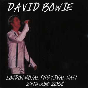 David Bowie 2002-06-29 London ,Royal Festival Hall ,Meltdown Festival (RAW) - SQ 8+