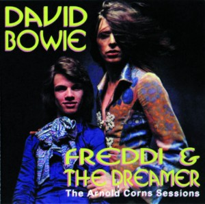 David Bowie Freddi and the Dreamer 1971