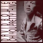David Bowie Oh! You Pretty Things (Studio & Live Recordings) – SQ 10