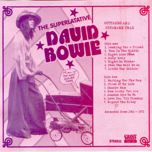 David Bowie The Superlative (Outtakes and super rare Tracks 1966-71) - SQ 8,5
