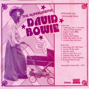 David Bowie The Superlative (Outtakes and super rare Tracks 1966-71) - SQ 8,5