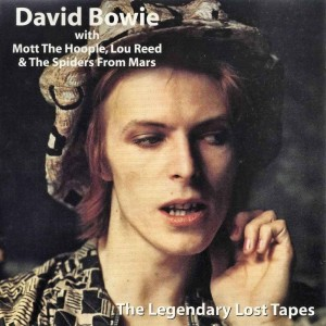David Bowie The legendary lost tapes 1972-1973