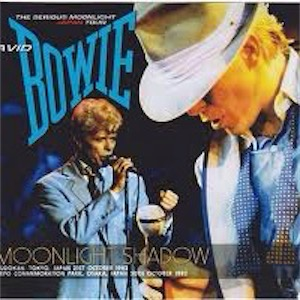 David Bowie Moonlight Shadow (Tokyo 21 & 30-10-1983) (Uxbridge 4cd box)