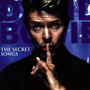 David Bowie The Secret Songs - Various Dates & Locations (1968-2006) - SQ 10