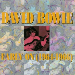 David Bowie Compilation 1964-1966 - Early On -