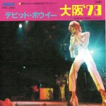 David Bowie 1973-04-17 Osaka ,Koseinenkin Kaikan - Live In Japan (Disc 6) - (second part of the show) - SQ 6