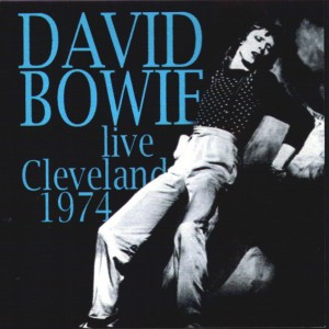 David Bowie 1974-06-19 Cleveland ,Public Auditorium (3 tracks) (DIEDRICH) - SQ