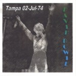 David Bowie 1974-07-02 Tampa ,Curtis Hixon Hall – (1974 rev – Kut Korners Production) – SQ 7,5
