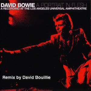David Bowie 1974-09-05 Los Angeles ,Universal Amphitheater - A Portrait In Flesh - (remix) SQ -9