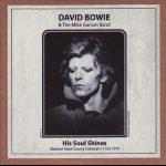 David Bowie 1974-10-11 Madison ,Dane County Coliseum – His Soul Shines – (re-master) – SQ 7+