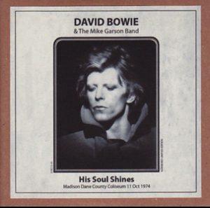 David Bowie 1974-10-11 Madison ,Dane County Coliseum - His Soul Shines - (re-master) - SQ 7+