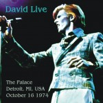 David Bowie 1974-10-16 Detroit ,Michigan Palace (2 tracks) - SQ 7,5 (DIEDRICH)