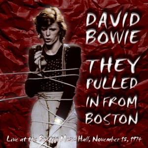 David Bowie 1974-11-15 Boston ,Music Hall - The Pulled In From Boston - (Joe Maloney master) - SQ 7,5