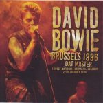 David Bowie 1996-01-27 Brussel ,Voorst Nationaal – Brussels 1996 Dat Master – SQ -9