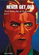 Bowie Never Get Old part 2 Man of Ch-ch-changes (2004)