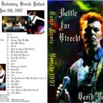 David Bowie 1997-06-11 Battle For Utrecht–Live at The Muziekcentrum Vredenburg