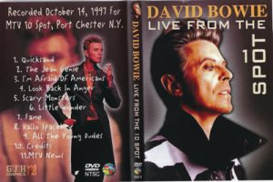 David Bowie 1997-10-14 Port Chester (NY) ,Capitol Theatre - Live From The 10th Spot - (MTV)