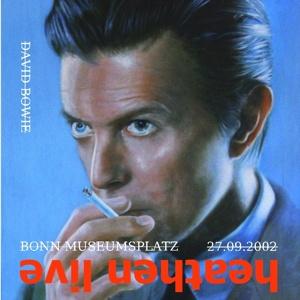 David Bowie 2002-09-27 Bonn ,Museumsplatz - Bonn 2002 - (Openair concert) (Matrix Learm) - SQ 9