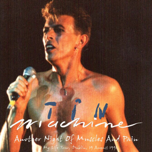 Tin Machine 1991-08-19 Dublin ,Waterfront Rock Cafe - Another-night-of-Muscles-and-Pain - SQ 7,5