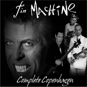 Tin Machine 1991-10-19 Tin Machine Copenhagen ,Falconer Salen - Complete Copenhagen - SQ 7,5