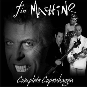 Tin Machine 1991-10-19 Tin Machine Copenhagen ,Falconer Salen - Complete Copenhagen - SQ 7,5
