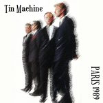 Tin Machine 1989-06-25 Paris ,La Cigale - Paris 1989 - SQ 8,5