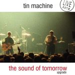 Tin Machine 1989-06-14 New York ,The World - The Sound Of Tomorrow - SQ 7,5