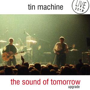 Tin Machine 1989-06-14 New York ,The World - The Sound Of Tomorrow - SQ 7,5