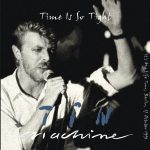 Tin Machine 1991-10-17 Berlin ,Neue Welt – Time Is So Tght – SQ -7