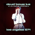 David Bowie 1974-09-02 Los Angeles ,Universal Amphitheater (2nd gen - VC - RAW) - SQ 7,5