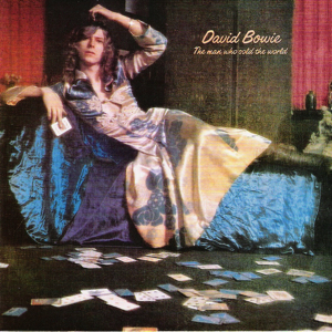 David Bowie - The Man Who Sold The World.