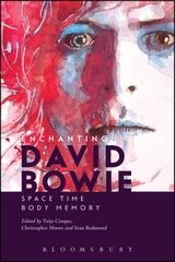 About Enchanting David Bowie A longstanding, successful and frequently controversial career