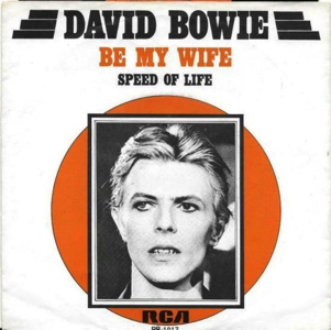 David Bowie Be My Wife - Speed Of Life (1977) estimated value € 35,00 (This may be sold or exchanged)