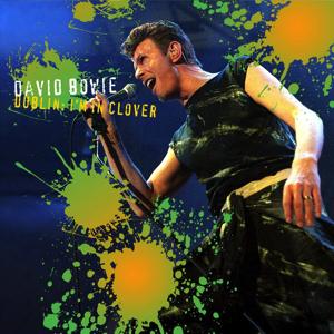 David Bowie 1995-11-24 Dublin ,Point Depot - I'm In Clover - (Soundboard) - SQ -9