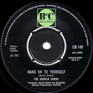 David Bowie Hang On To Yourself (1971 - as part of Arnold Corns)
