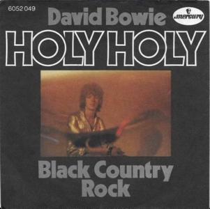 David Bowie Holy Holy - Black Country Rock (Mercury 1971) estimated value € 300.00