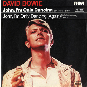 David Bowie John I'm Only Dancing Again (1979)