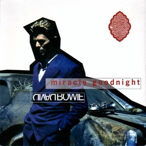 David Bowie Miracle Goodnight (1993)