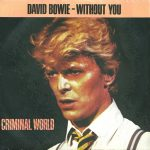 David Bowie Without You (1981)