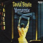 David Bowie Yassassin (1979) Only in the Netherlands and Turkey.