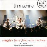 Tin Machine Maggies Farm (live) (1989)