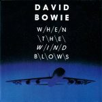 David Bowie When The Wind Blows (1986)