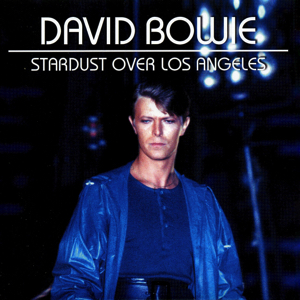 david-bowie-STARDUST-OVER-LOS-ANGELES-FRONT-1