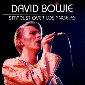 david-bowie-STARDUST-OVER-LOS-ANGELES-FRONT-2