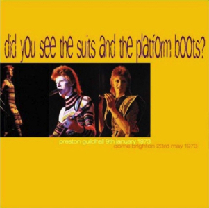 DAVID-BOWIE Did You See The Suits And The Platform Boots
