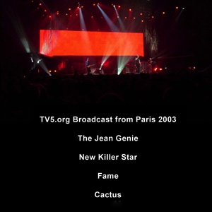 David Bowie 2003-10-20 Paris ,Palais Omnisports de Paris-Bercy (TV5 Broadcast) - SQ 9