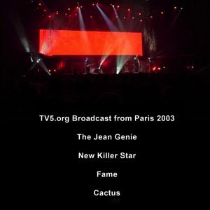 David Bowie 2003-10-20 Paris ,Palais Omnisports de Paris-Bercy (TV5 Broadcast) - SQ 9