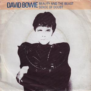 David Bowie Beauty And The Beast / Sense Of Doubt